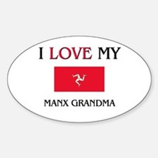 I Love My Manx Grandma Oval Decal