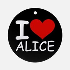 I LOVE ALICE (blk) Ornament (Round)