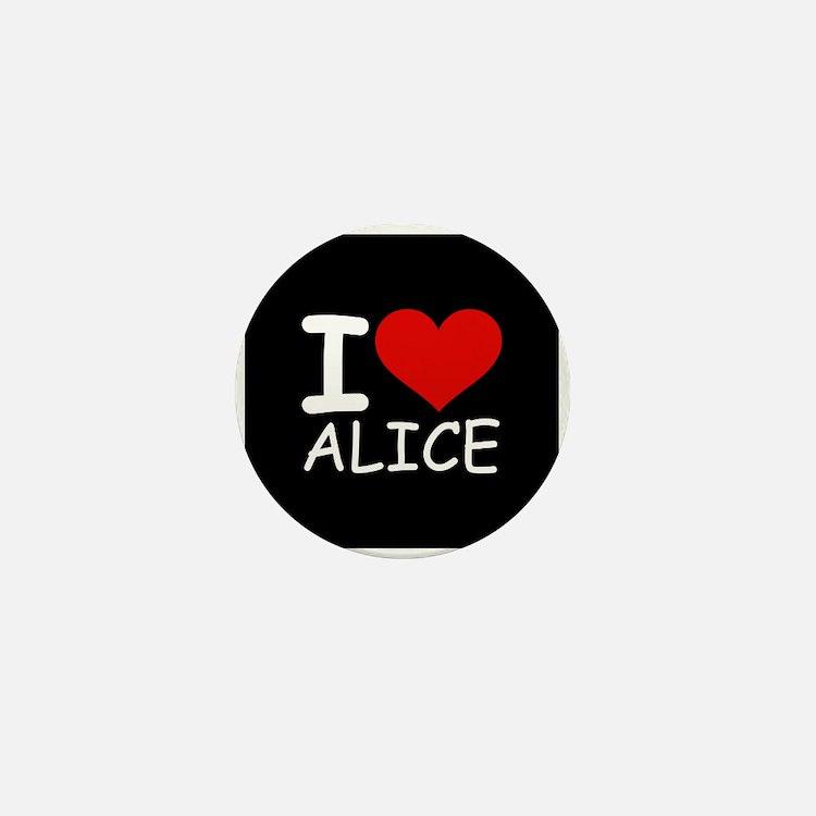 I LOVE ALICE (blk) Mini Button