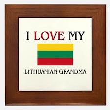 I Love My Lithuanian Grandma Framed Tile