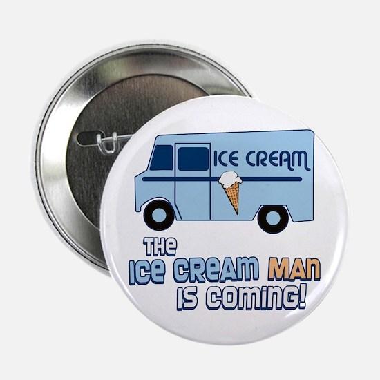 "Ice Cream Man 2.25"" Button"
