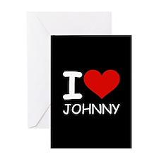I LOVE JOHNNY Greeting Card