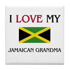 I Love My Jamaican Grandma Tile Coaster