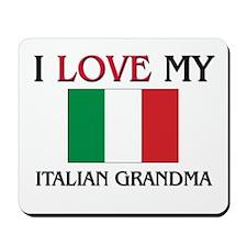 I Love My Italian Grandma Mousepad
