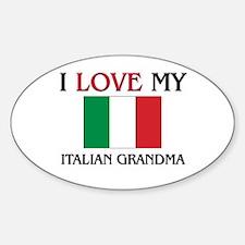 I Love My Italian Grandma Oval Decal