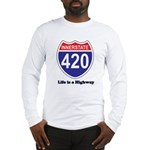 Highway 420 Long Sleeve T-Shirt