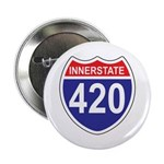 "Highway 420 2.25"" Button"