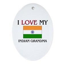 I Love My Indian Grandma Oval Ornament