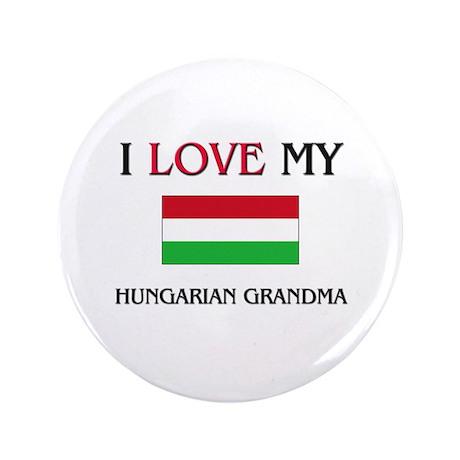 "I Love My Hungarian Grandma 3.5"" Button"