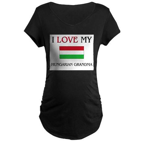 I Love My Hungarian Grandma Maternity Dark T-Shirt