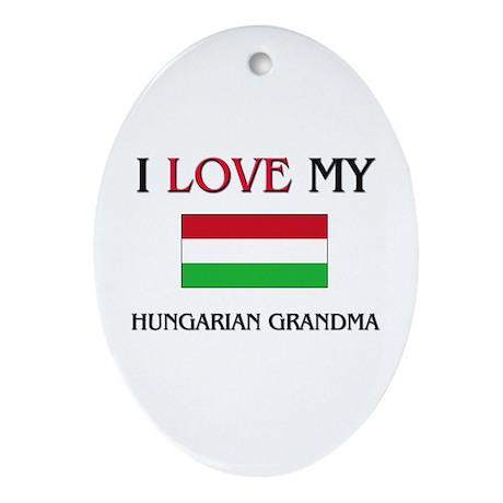 I Love My Hungarian Grandma Oval Ornament