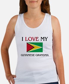 I Love My Guyanese Grandma Women's Tank Top