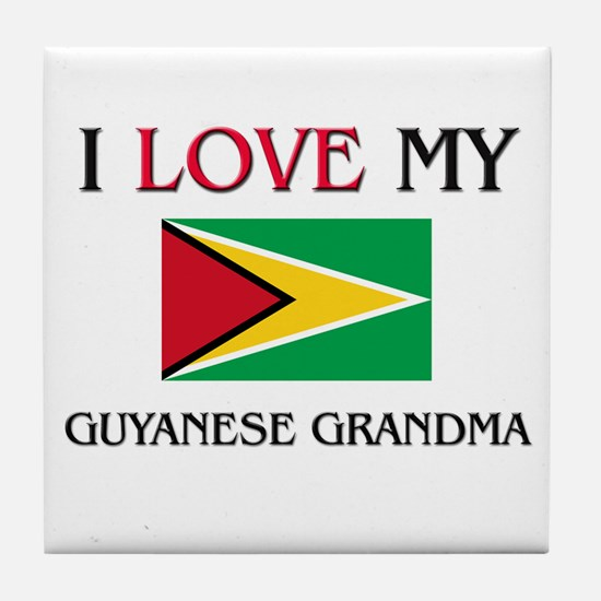 I Love My Guyanese Grandma Tile Coaster