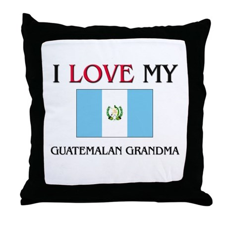 I Love My Guatemalan Grandma Throw Pillow
