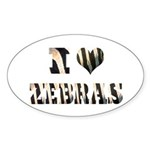 i love zebras Oval Sticker (50 pk)