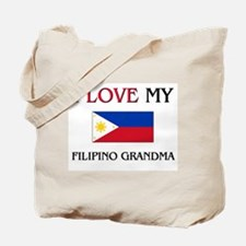 I Love My Filipino Grandma Tote Bag