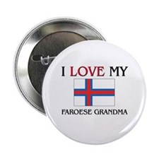 "I Love My Faroese Grandma 2.25"" Button"