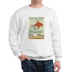 Over the Hill Sweatshirt