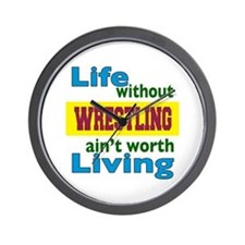 Life Without Wrestling Wall Clock