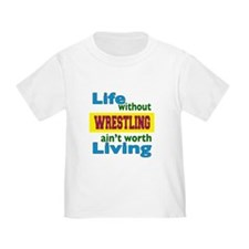 Life Without Wrestling T