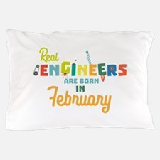 Engineers are born in February Cltl5 Pillow Case