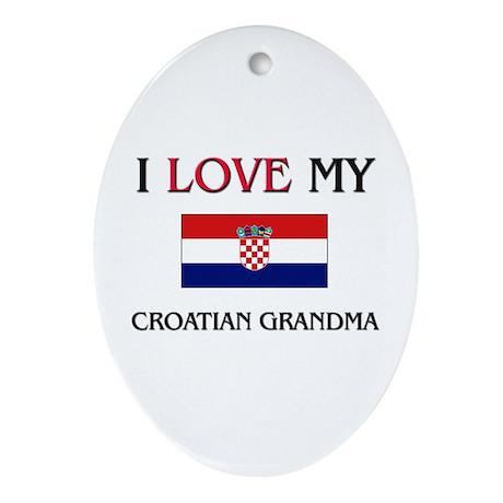 I Love My Croatian Grandma Oval Ornament