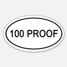 100 Proof Euro Oval Oval Decal