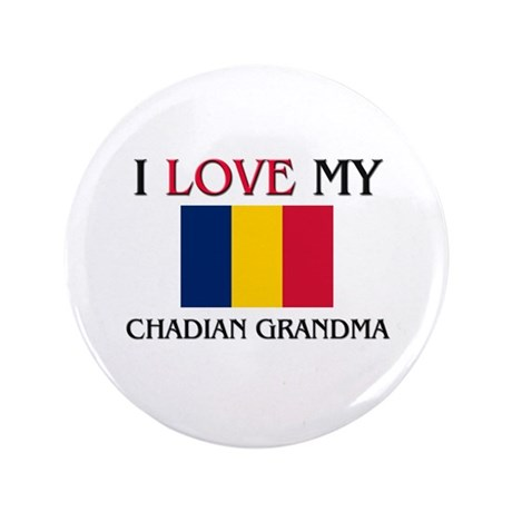"I Love My Chadian Grandma 3.5"" Button"