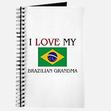 I Love My Brazilian Grandma Journal
