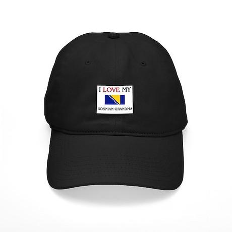 I Love My Bosnian Grandma Black Cap