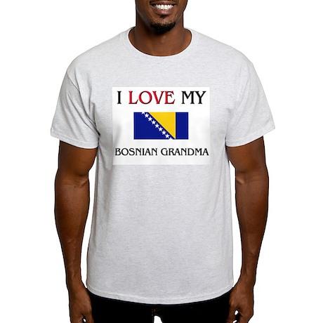 I Love My Bosnian Grandma Light T-Shirt