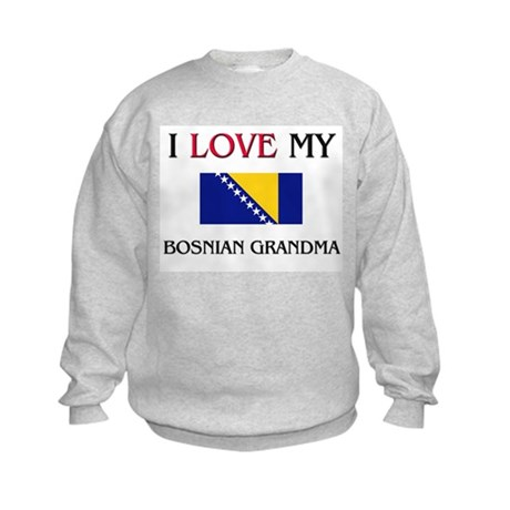 I Love My Bosnian Grandma Kids Sweatshirt