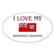 I Love My Bermudan Grandma Oval Decal