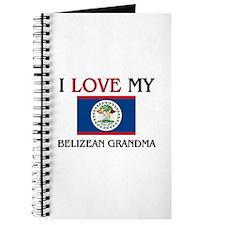I Love My Belizean Grandma Journal