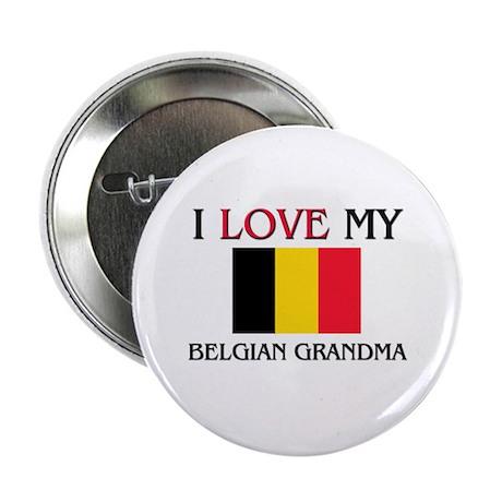 "I Love My Belgian Grandma 2.25"" Button"