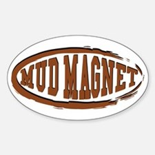 Mud Magnet Oval Decal