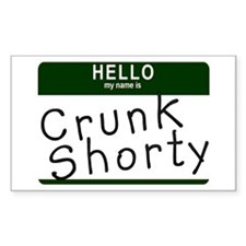 Crunk Shorty Rectangle Decal