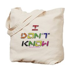 I Dont Know (colour) Tote Bag