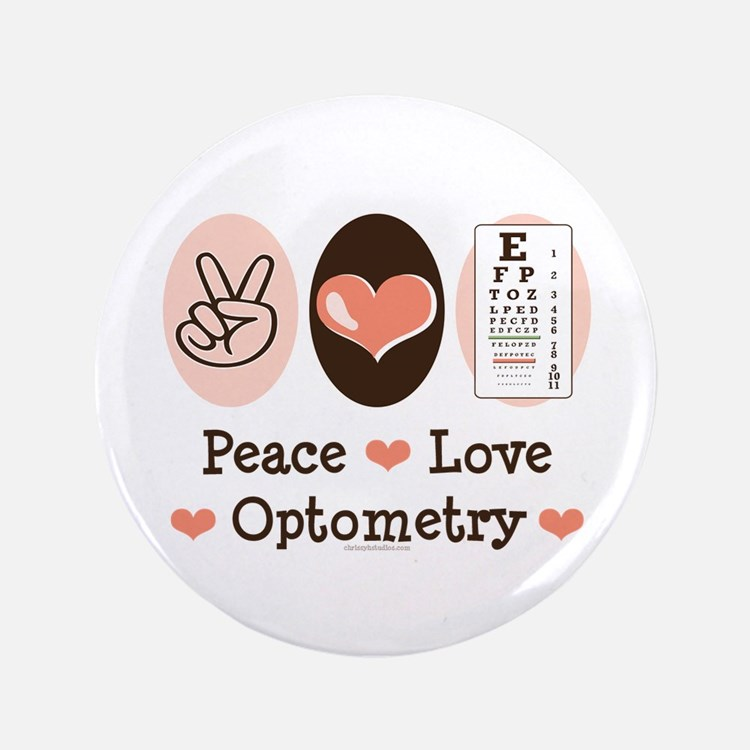 "Peace Love Optometry Eye Chart 3.5"" Button"