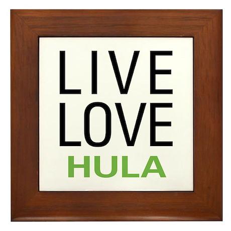 Live Love Hula Framed Tile