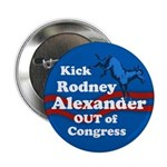Kick Rodney Alexander Out of Congress pin