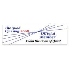 Quad Uprising! Bumper Bumper Sticker