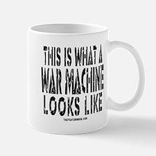This is What A War Machine Lo Mug