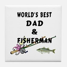 Worlds Best Dad and Fisherman Tile Coaster