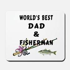 Worlds Best Dad and Fisherman Mousepad