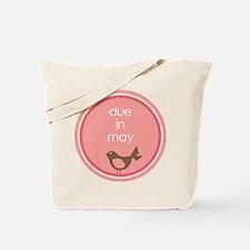 due in may t-shirt Tote Bag