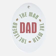 Dad Man Myth Legend Oval Ornament