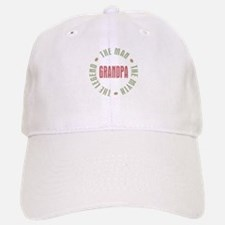 Grandpa Man Myth Legend Hat