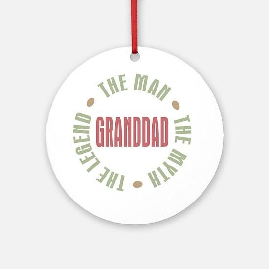 GrandDad Man Myth Legend Ornament (Round)