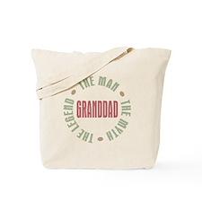 GrandDad Man Myth Legend Tote Bag